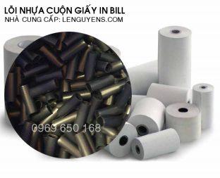 Lõi nhựa cuộn giấy in Bill